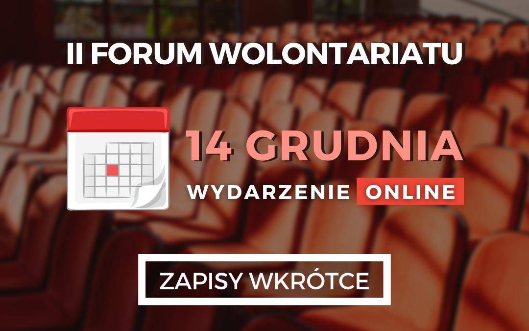 II Forum Wolontariatu 14 grudnia 2020 r.