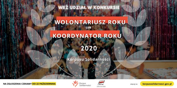 """Weź udział wkonkursie """"WOLONTARIUSZ ROKU"""" lub """"KOORDYNATOR ROKU"""" 2020 Korpusu Solidarności"""
